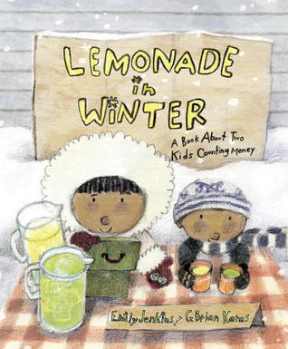 Cover art of Lemonade in Winter. Two kids in winter coats with a lemonade stand.